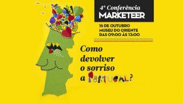 "4ª Conferência Marketeer: ""Como devolver o sorriso a Portugal?"""