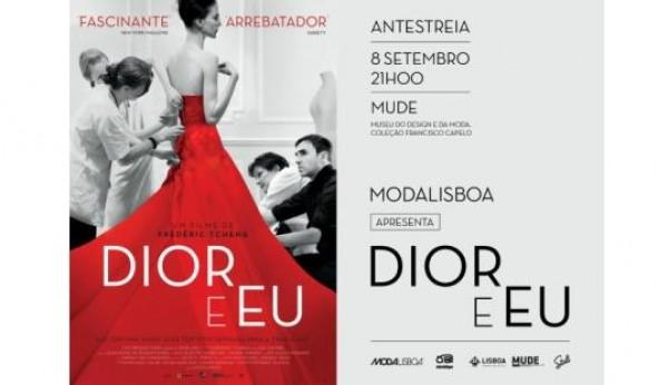 """ModaLisboa apresenta ante-estreia de """"Dior e Eu"""""""