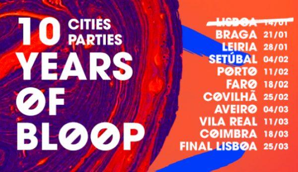 Bloop Recordings celebra 10 anos com digressão nacional