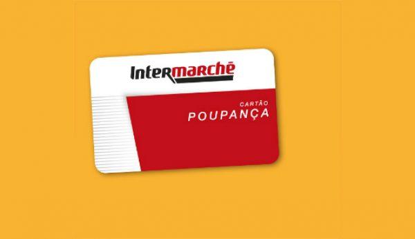 Intermarché acrescenta vantagens ao Cartão Poupança